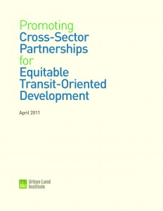 ULI-Promoting-Cross-Sector-Equitable-TOD-FINAL-everglow