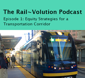 graphic for Rail~Volution Podcast episode 1