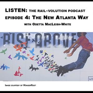 Railvolution Podcast: Odetta MacLeish White