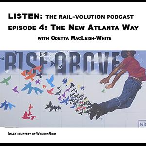 Railvolution Podcast: Odetta MacLeish White