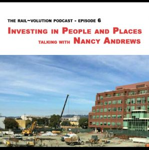 Rail~Volution Podcast with Nancy Andrews (episode 6)